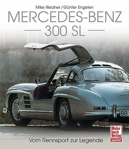9783613029378: Mercedes 300 SL: Vom Rennwagen zum Klassiker