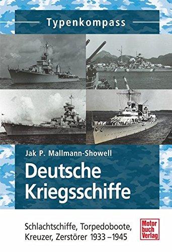 9783613030145: Deutsche Kriegsschiffe: Schlachtschiffe, Torpedoboote, Kreuzer, Zerst�rer 1933-1945