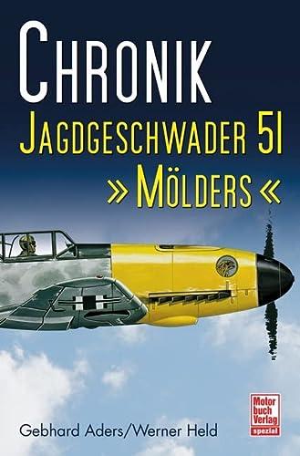 9783613030657: Chronik - Jagdgeschwader 51 Mölders