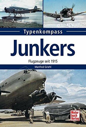 9783613031791: Junkers: Flugzeuge seit 1915