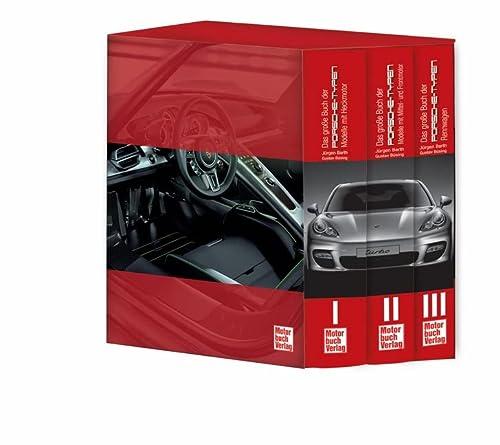 9783613032415: Das große Buch der Porsche-Typen: 3 Bände im Schuber Modelle mit Heckmotoren Modelle mit Mittel- und Frontmotoren. Die Rennwagen