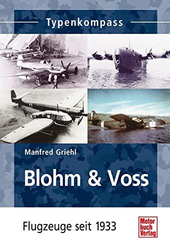 Griehl, M: Typenkompass Blohm & Voss: Griehl, Manfred