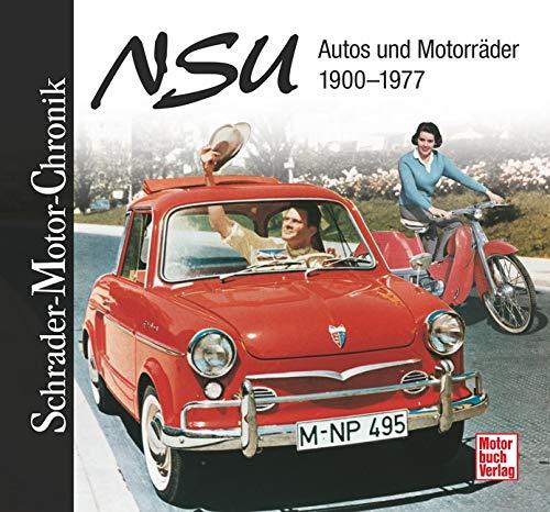 9783613032774: NSU: Autos und Motorr�der 1900-1977