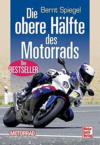 9783613033863: Die obere Hälfte des Motorrads