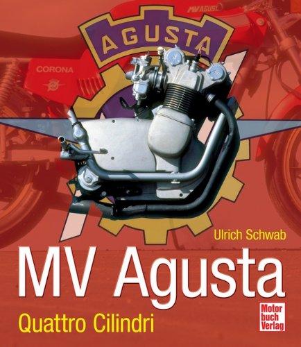 9783613034785: MV Agusta: Quattro Cilindri