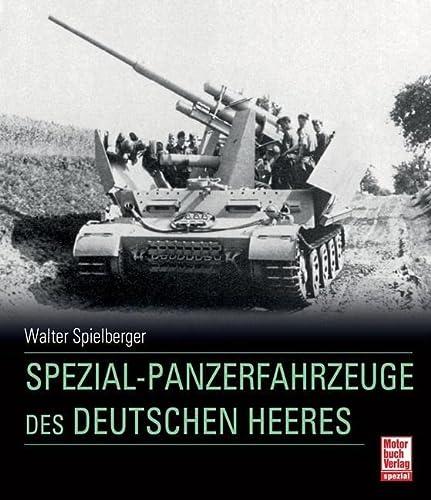9783613034877: Spezial-Panzerfahrzeuge des deutschen Heeres