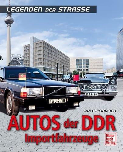 9783613035379: Autos der DDR - Importfahrzeuge