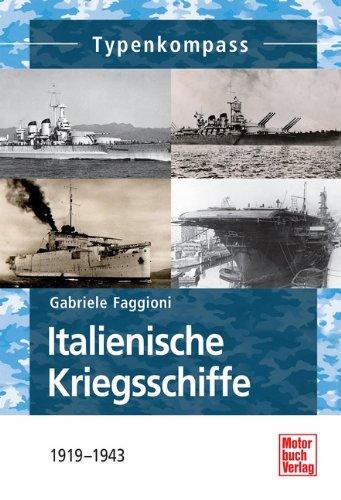 9783613035515: Italienische Kriegsschiffe: 1919-1945