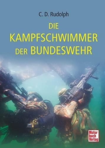 9783613036475: Die Kampfschwimmer der Bundeswehr