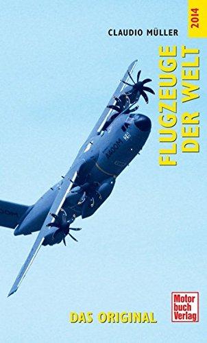 9783613036598: Flugzeuge der Welt 2014