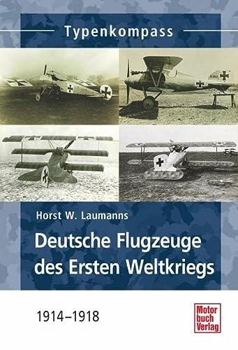 9783613037175: Deutsche Jagdflugzeuge des Ersten Weltkriegs: 1914-1918