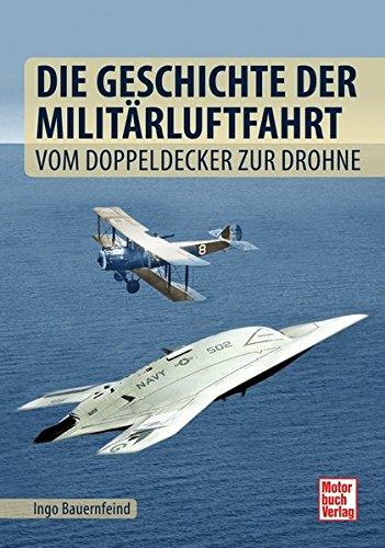 9783613037441: Die Geschichte der Militärluftfahrt