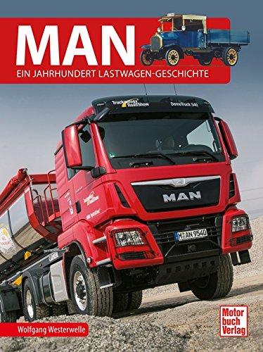 9783613038233: MAN: Ein Jahrhundert Lastwagen-Geschichte