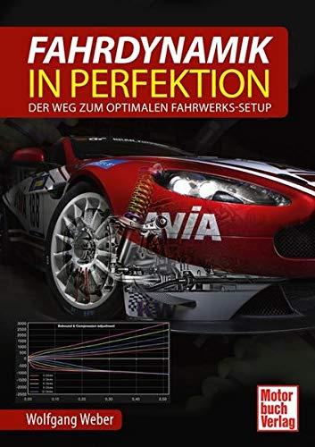 9783613038653: Fahrdynamik in Perfektion: Der Weg zum optimalen Fahrwerks-Setup