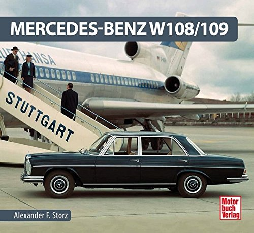 Mercedes-Benz W 108/109: Alexander F. Storz