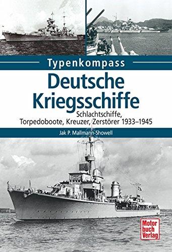9783613039308: Deutsche Kriegsschiffe: Schlachtschiffe, Kreuzer, Zerstörer, Torpedoboote 1933-1945