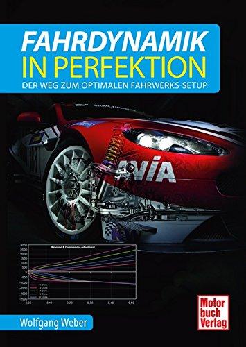 9783613040670: Fahrdynamik in Perfektion: Der Weg zum optimalen Fahrwerks-Setup