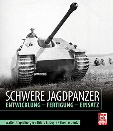 9783613043824: Schwere Jagdpanzer: Entwicklung - Fertigung - Einsatz
