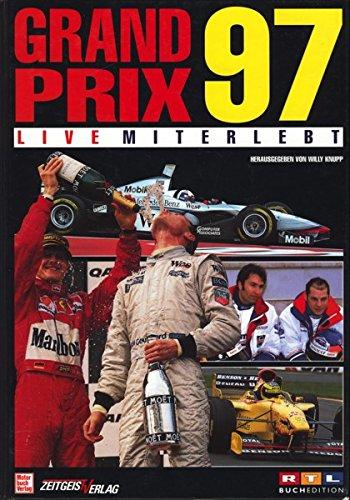 9783613303430: Grand Prix '97 - live miterlebt