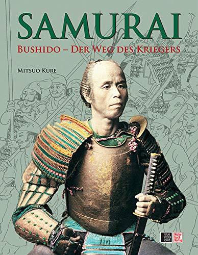 9783613305687: SAMURAI. Bushido - Der Weg des Kriegers