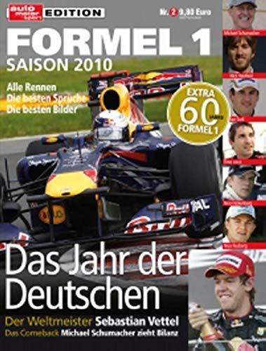 9783613306813: auto motor und Sport: Formel 1 Saison 2010 - Das Jahr der Deutschen