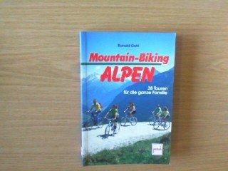 Mountain-Biking Alpen: Gohl, Ronald: