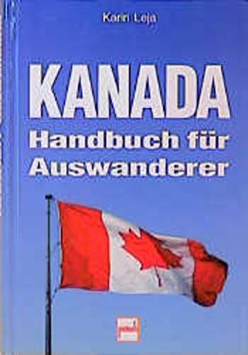 9783613501911: Kanada. Handbuch für Auswanderer