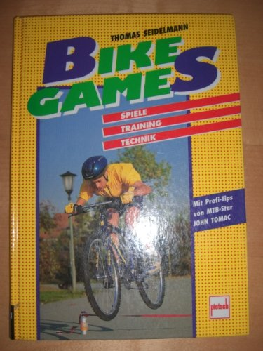 9783613502475: Bike Games. Spiele - Training - Technik