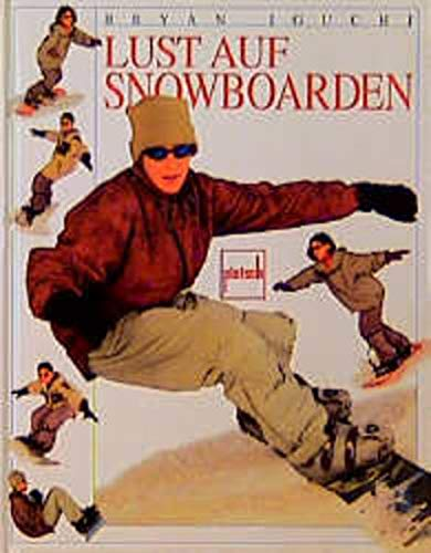 9783613502802: Lust auf Snowboarden.