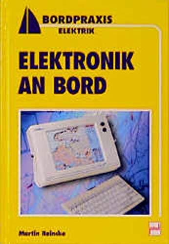 9783613502918: Elektronik an Bord.