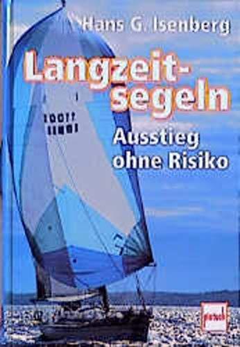 9783613503427: Langzeitsegeln.