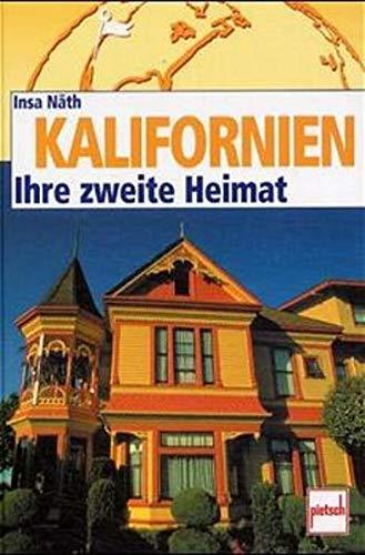 9783613503755: Kalifornien. Ihre Zweite Heimat.