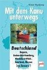 9783613504257: Mit dem Kanu unterwegs. Deutschland. Bayern, Baden-Württemberg, Rheinland-Pfalz, Saarland, Hessen