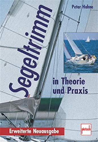 9783613504530: Segeltrimm in Theorie und Praxis