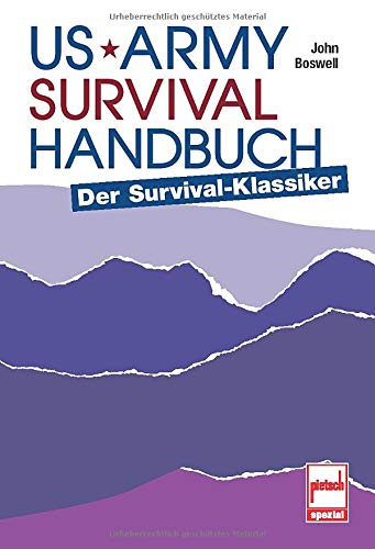 9783613505223: US Army Survival Handbuch: Der Survival-klassiker