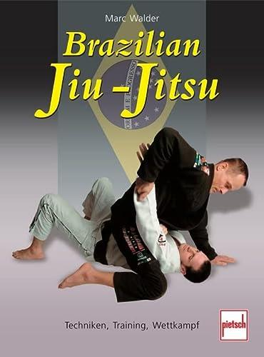 Brazilian Jiu-Jitsu: Walder, Marc