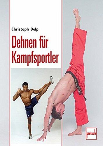 9783613505988: Dehnen für Kampfsportler