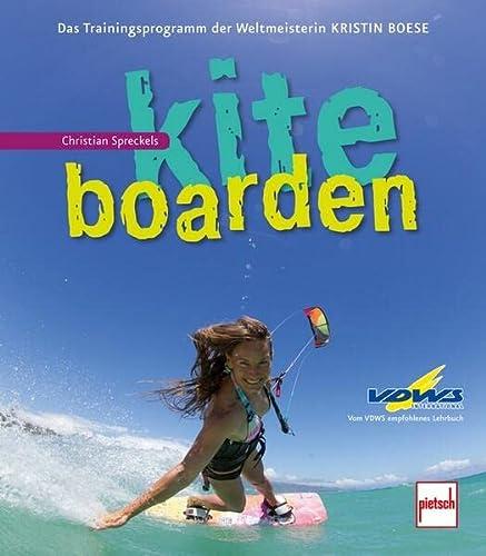 9783613506671: Kitesurfen: Das Trainingsprogramm der Weltmeisterin Kristin Boese