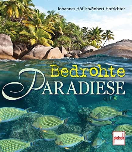 9783613506862: Bedrohte Paradiese