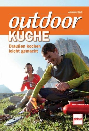 9783613507258: Outdoorküche: Draußen kochen leicht gemacht