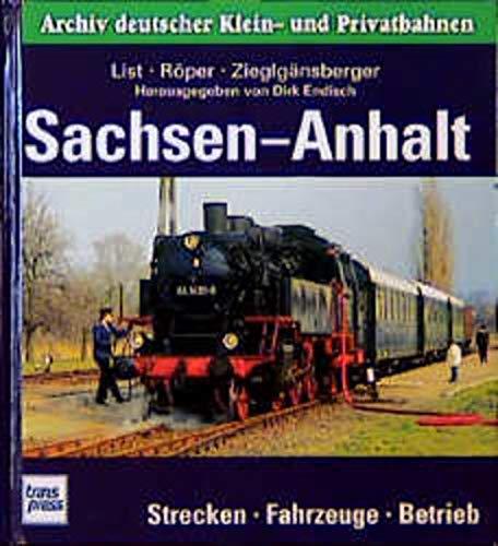 9783613710870: Archiv deutscher Kleinbahnen und Privatbahnen, Sachsen-Anhalt