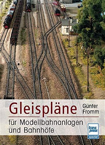 9783613710924: Gleispläne für Modellbahnanlagen und Bahnhöfe