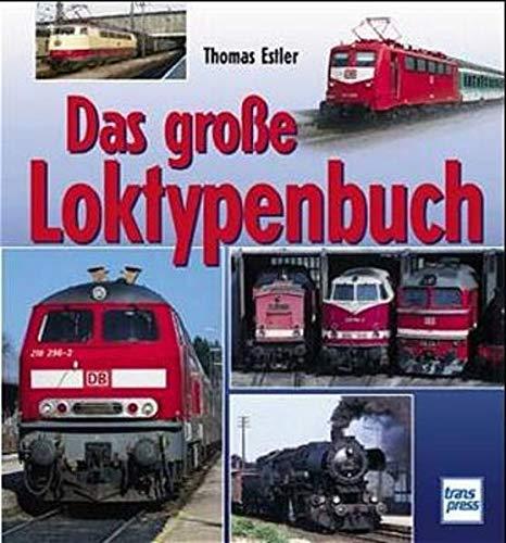 9783613711594: Das große Loktypenbuch
