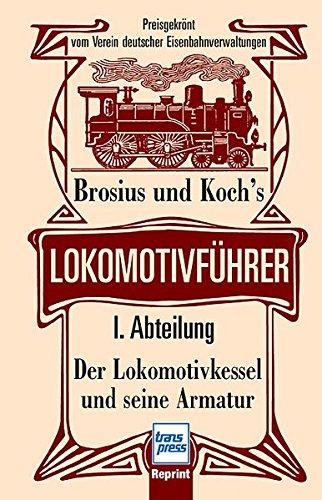 9783613712485: Brosius und Koch's Lokomotivführer 1