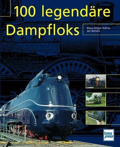 9783613713529: 100 legend�re Dampfloks
