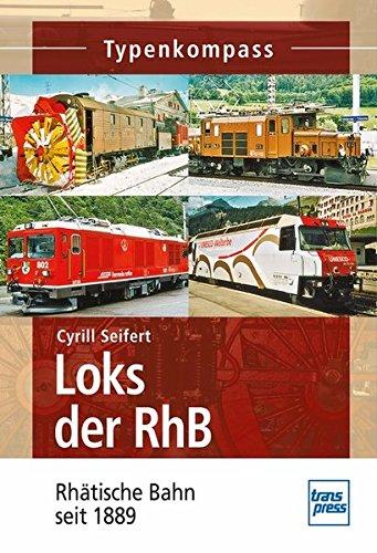 9783613714120: Loks der RhB: Rhätische Bahn seit 1889