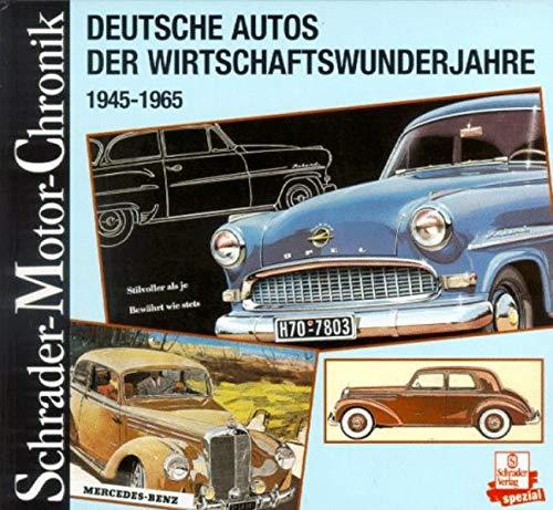 9783613871700: Schrader Motor-Chronik, Bd.80, Deutsche Autos der Wirtschaftswunderjahre