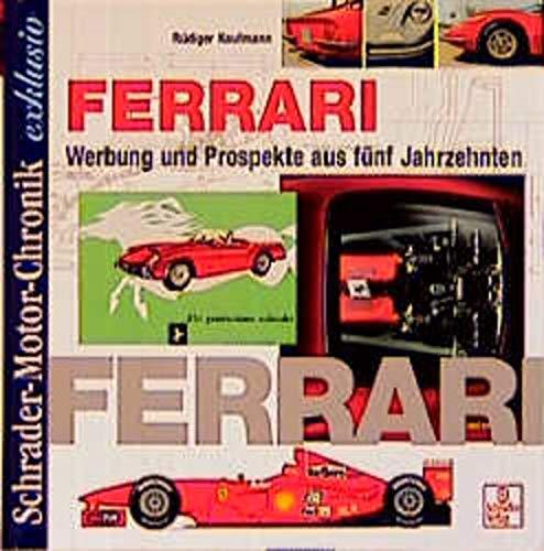 9783613871915: Ferrari. Werbung und Prospekte aus fünf Jahrzehnten