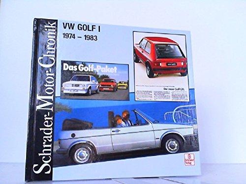 9783613872479: VW Golf I. 1974 - 1983