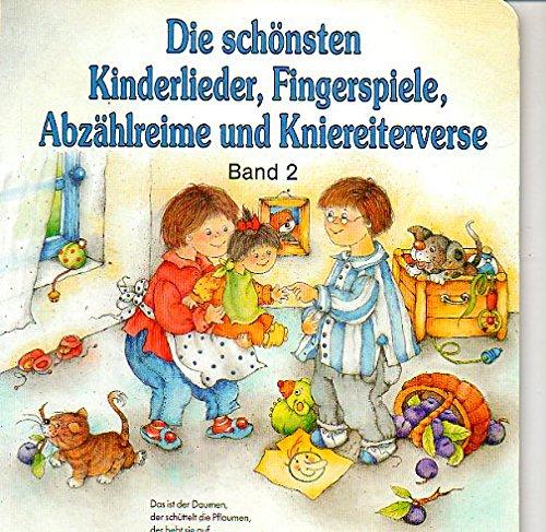 9783614250429: Die schönsten Kinderlieder, Fingerspiele, Abzählreime und Kniereitverse Band 2